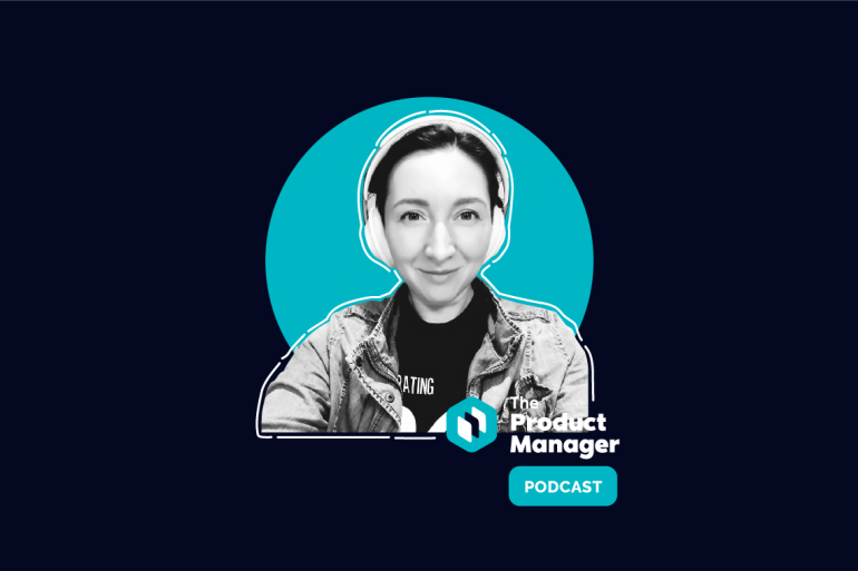 photo of Natalie Mandriko on a dark background with a teal bubble and the product manager podcast logo