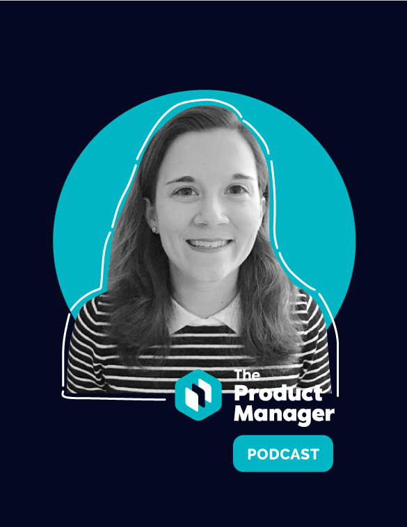 photo of Elise Fox in a teal circle on a dark background with The Product Manager podcast logo